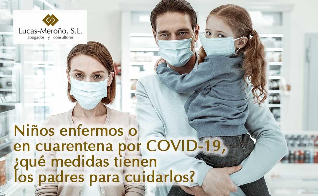 Niños enfermos o en cuarentena por COVID-19, ¿qué medidas tienen los padres para cuidarlos?
